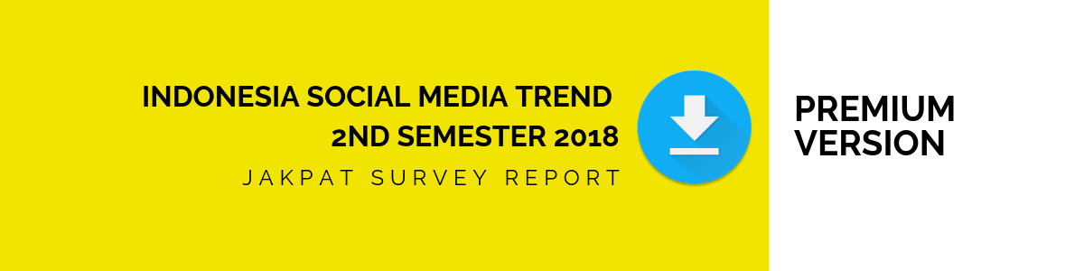 INDONESIA SOCIAL MEDIA TREND 2nd semester 2018 (1)