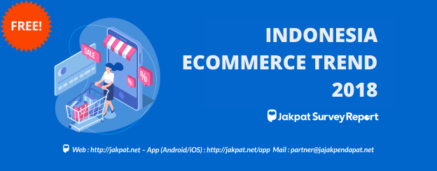 INDONESIA ECOMMERCE TREND 2018